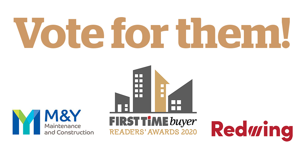 Vote for M&Y and Redwing at First Time Buyer Readers' Awards 2020